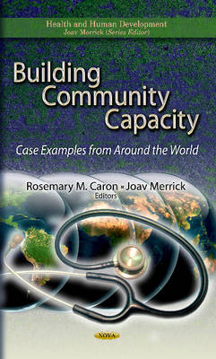 Building Community Capacity: Case Examples from Around the World