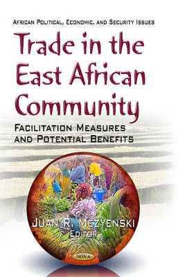 Trade in the East African Community: Facilitation Measures and Potential Benefits