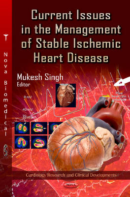 Current Issues in the Management of Stable Ischemic Heart Disease