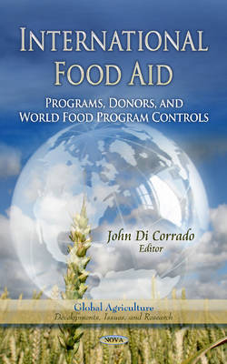 International Food Aid: Programs, Donors, and World Food Program Controls
