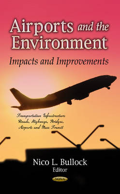 Airports & the Environment: Impacts & Improvements