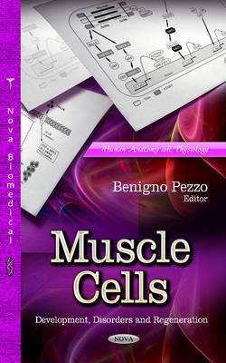 Muscle Cells: Development, Disorders & Regeneration