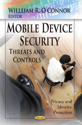Mobile Device Security: Threats & Controls