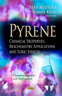 Pyrene: Chemical Properties, Biochemistry Applications & Toxic Effects