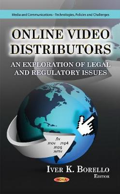Online Video Distributors: An Exploration of Legal & Regulatory Issues