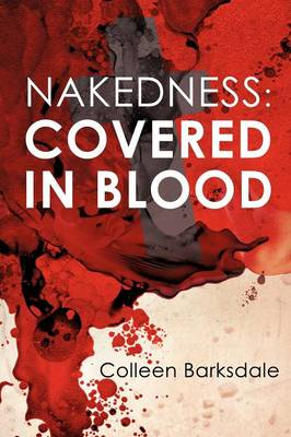 Nakedness: Covered in Blood