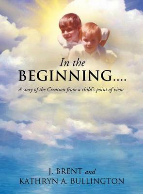 In the Beginning.......