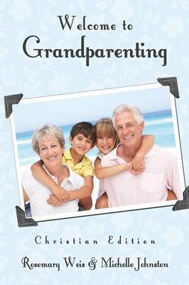 Welcome to Grandparenting Christian Edition