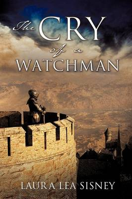The Cry of a Watchman