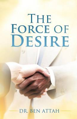 The Force of Desire