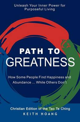 Path to Greatness: The Christian Edition of the Tao Te Ching
