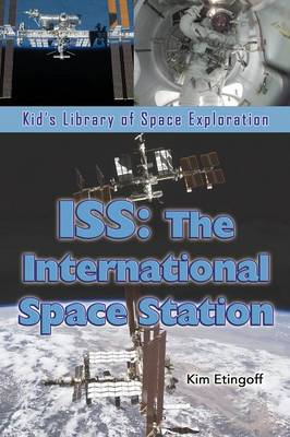 ISS: The International Space Station