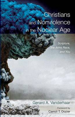 Christians and Nonviolence in the Nuclear Age