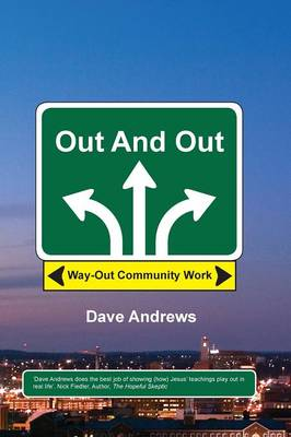 Out and Out: Way-Out Community Work