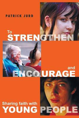 To Strengthen and Encourage