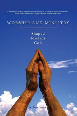 Worship and Ministry