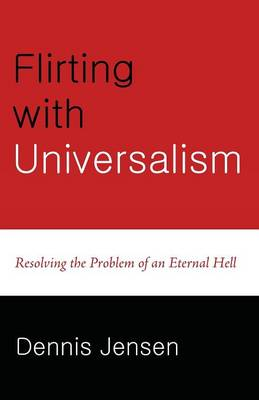 Flirting with Universalism
