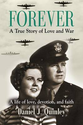 Forever: A True Story of Love and War