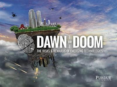 Dawn or Doom: The Risks and Rewards of Emerging Technologies