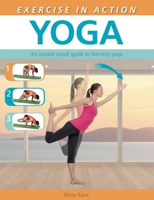 Exercise in Action: Yoga: Yoga