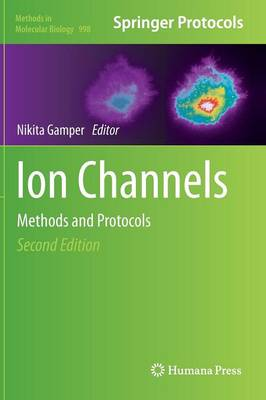 Ion Channels: Methods and Protocols