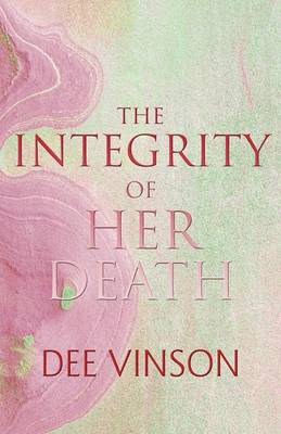 The Integrity of Her Death