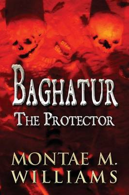 Baghatur: The Protector