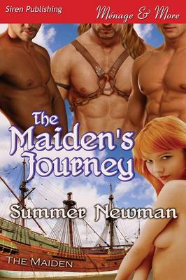 The Maiden's Journey (Siren Publishing Menage and More)