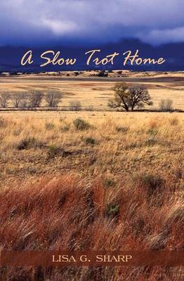 A Slow Trot Home