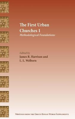 The First Urban Churches 1: Methodological Foundations