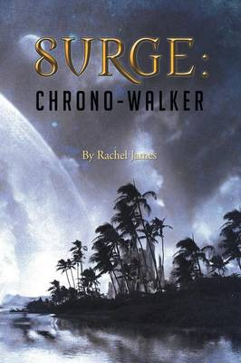 Surge: Chrono-Walker
