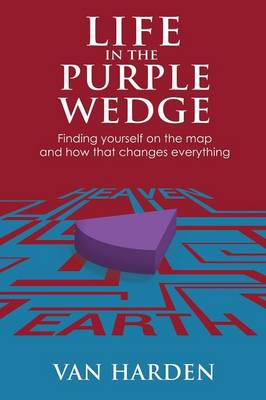 Life in the Purple Wedge!
