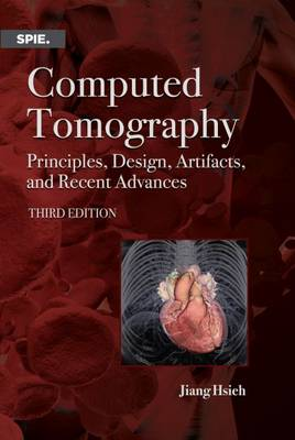 Computed Tomography: Principles, Design, Artifacts, and Recent Advances
