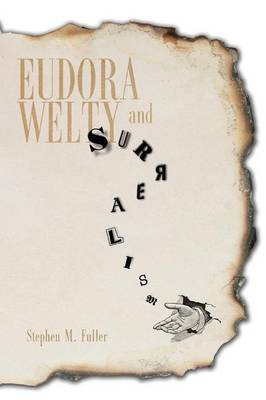 Eudora Welty and Surrealism