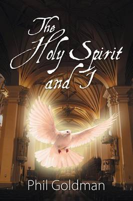 The Holy Spirit and I