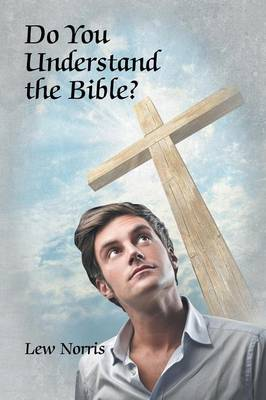 Do You Understand the Bible?
