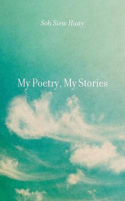 My Poetry, My Stories