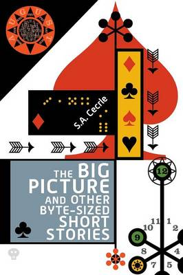 The Big Picture and Other Byte-Sized Short Stories