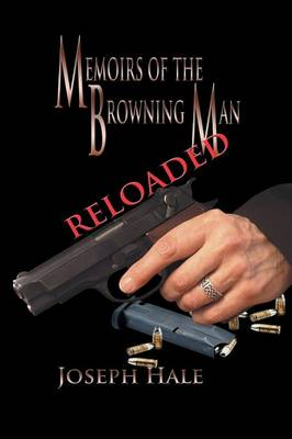 Memoirs of the Browning Man - Reloaded