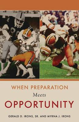 When Preparation Meets Opportunity
