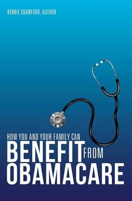 How You and Your Family Can Benefit from Obamacare