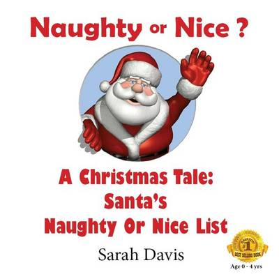 Naughty or Nice: A Christmas Tale for Infants