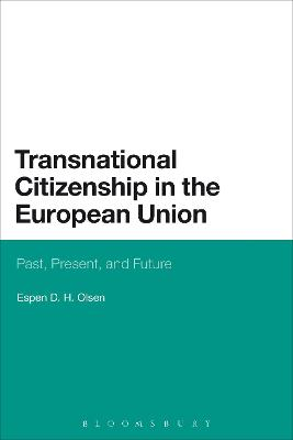 Transnational Citizenship in the European Union: Past, Present, and Future