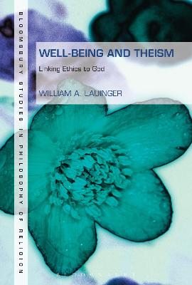 Well-Being and Theism: Linking Ethics to God