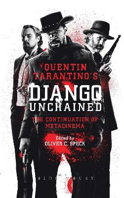 Quentin Tarantino's Django Unchained: The Continuation of Metacinema