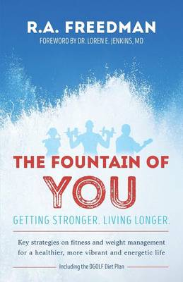 The Fountain of You: Getting Stronger. Living Longer.