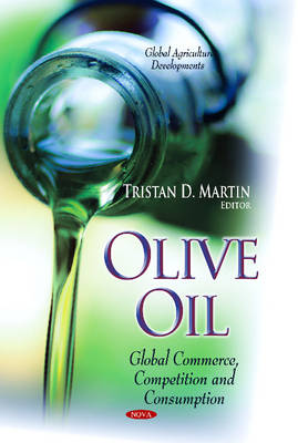 Olive Oil: Global Commerce, Competition & Consumption