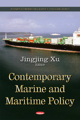 Contemporary Marine & Maritime Policy