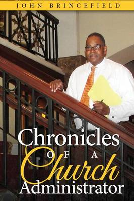 Chronicles of a Church Administrator