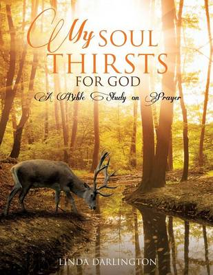 My Soul Thirsts for God